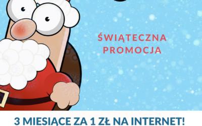 Promocja świąteczna: 3 miesiące za 1 zł na szybki Internet światłowodowy
